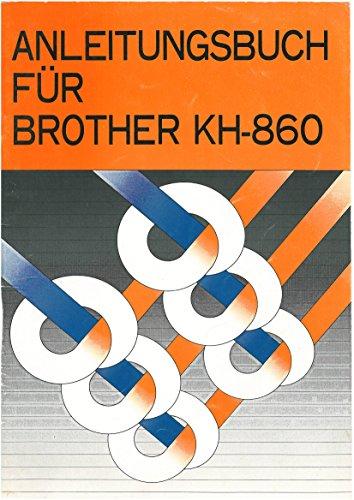 Anleitung für Strickmaschine Brother KH-860
