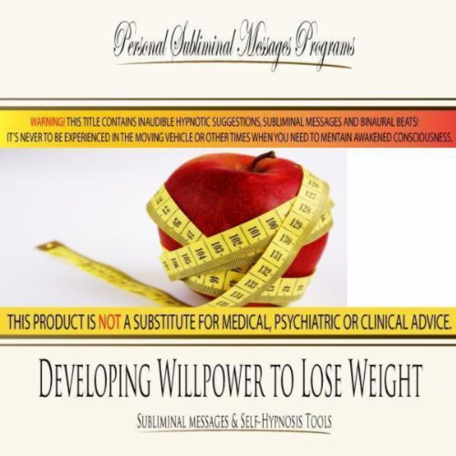 Developing Willpower to Lose Weight - Subliminal