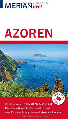 MERIAN live! Reiseführer Azoren: Mit Extra-Karte zum Herausnehmen
