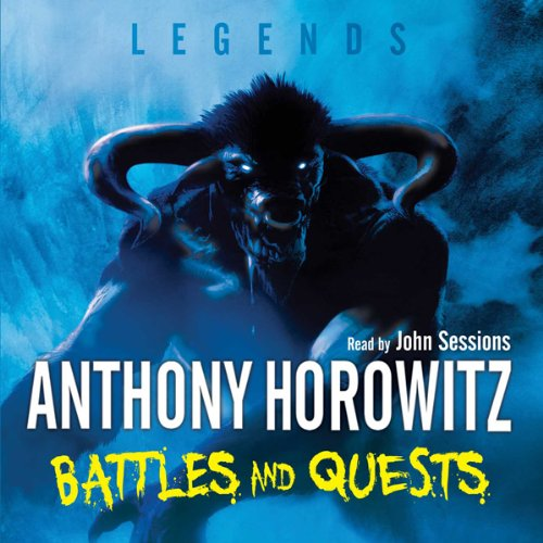Legends: Battles and Quests                   De :                                                                                                                                 Anthony Horowitz                               Lu par :                                                                                                                                 John Sessions                      Durée : 1 h et 35 min     Pas de notations     Global 0,0
