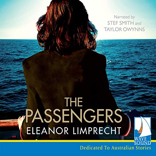 The Passengers                   By:                                                                                                                                 Eleanor Limprecht                               Narrated by:                                                                                                                                 Stef Smith,                                                                                        Taylor Owynns                      Length: 9 hrs and 49 mins     Not rated yet     Overall 0.0