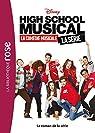 High School Musical - Le roman de la série par Disney