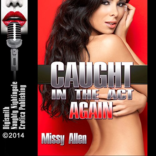 Caught in the Act Again audiobook cover art