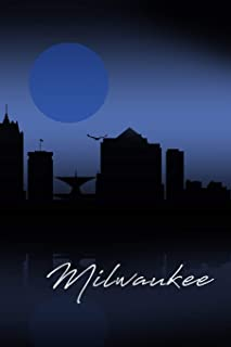 Milwaukee: A 6 x 9 Inch Matte Softcover Paperback Notebook Journal With 120 Blank Lined Pages and Stunning Cover Design