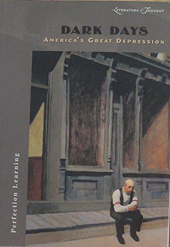 DARK DAYS: America's Great Depression (Literature & Thought Series)