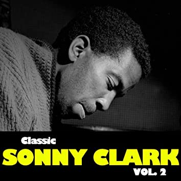 Classic Sonny Clark, Vol. 2