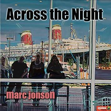 Across the Night