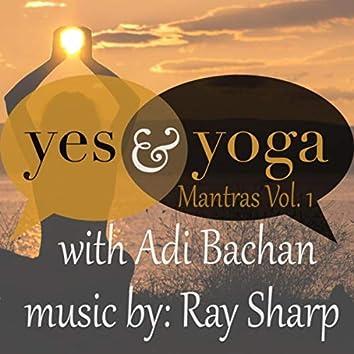 Yes & Yoga Mantras, Vol. 1