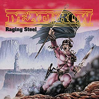 deathrow raging steel