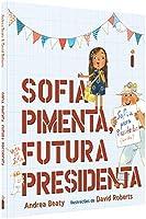 ofia Pimenta, Futura Presidenta - Coleção Jovens Pensadores