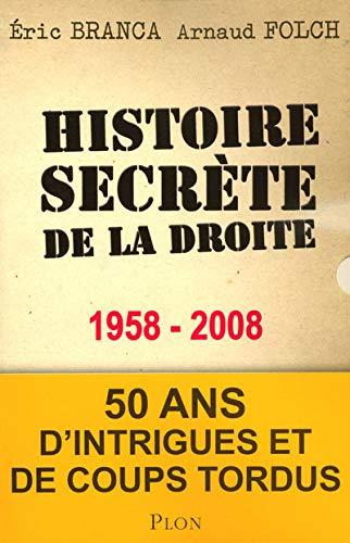 Histoire Secrete De La Droite