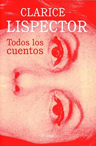 Todos los cuentos: 14 (Biblioteca Clarice Lispector)