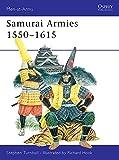 Samurai Armies 1550–1615 (Men-at-Arms Book 86)
