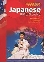 Japanese Americans (Immigrants in America)