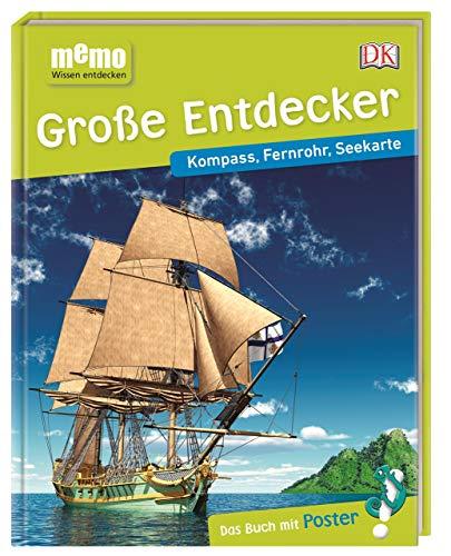 memo Wissen entdecken. Große Entdecker: Kompass, Fernrohr, Seekarte. Das Buch mit Poster!