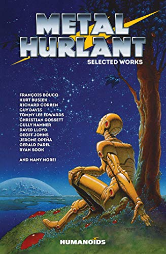 Compare Textbook Prices for Metal Hurlant - Selected Works Metal Hurlant Collection  ISBN 9781643375199 by Johns, Geoff,Busiek, Kurt,Sook, Ryan,Vigouroux, Mark