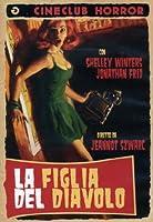 La Figlia Del Diavolo [Italian Edition]