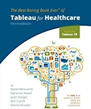 Tableau for Healthcare, Third Edition