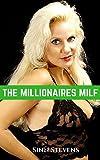 The Millionaire's MILF: (Wicked Mom)