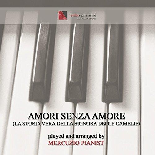 """Amori senza amore (Theme from """"La storia vera della signora delle camelie"""")"""