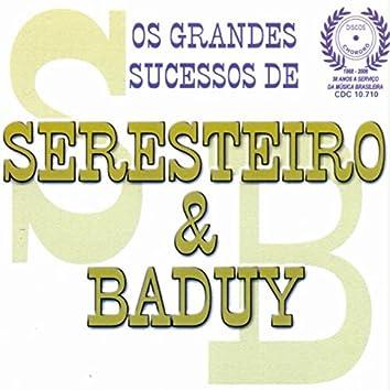 Os Grandes Sucessos De Seresteiro & Baduy