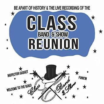 Class Band & Show ReUnion (Live)
