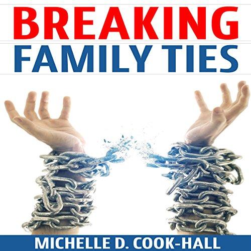 Breaking Family Ties cover art