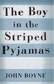 The Boy in the Striped Pyjamas by Boyne, John (May 31, 2007) Paperback