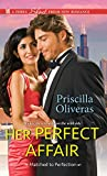 Her Perfect Affair: A Feel-Good Multicultural Romance (Matched to Perfection)