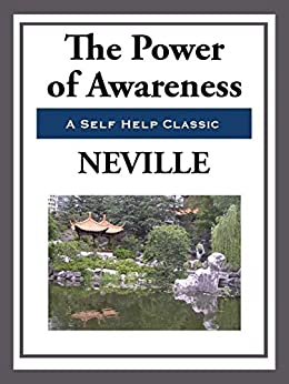 The Power of Awareness by [Neville]