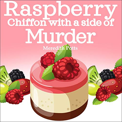 Raspberry Chiffon with a Side of Murder audiobook cover art