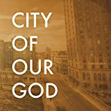 City of Our God [Import USA]