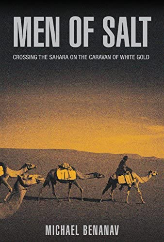 Men of Salt Crossing the Sahara on the Caravan of White Gold product image