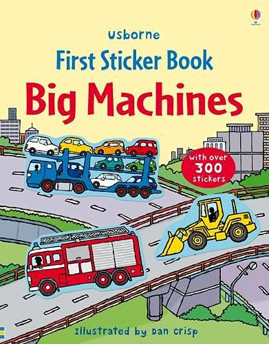 Big Machines Sticker Book (Usborne First Sticker Books) (First Sticker Books series)