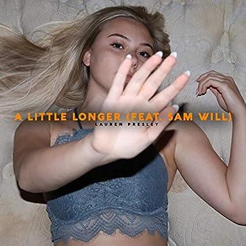A Little Longer (feat. Sam Will)