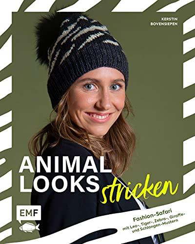 Animal Looks stricken – Fashion-Safari mit Kleidung, Tüchern und mehr: Mit Leo-, Tiger-, Zebra-, Giraffe- und Schlangen-Mustern