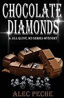 Chocolate Diamonds (Jill Quint, MD, Forensic Pathologist)