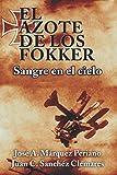 El Azote de los Fokker: Sangre en el cielo