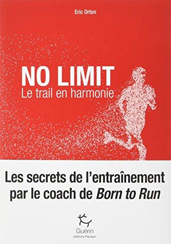 No limit - Le trail en harmonie