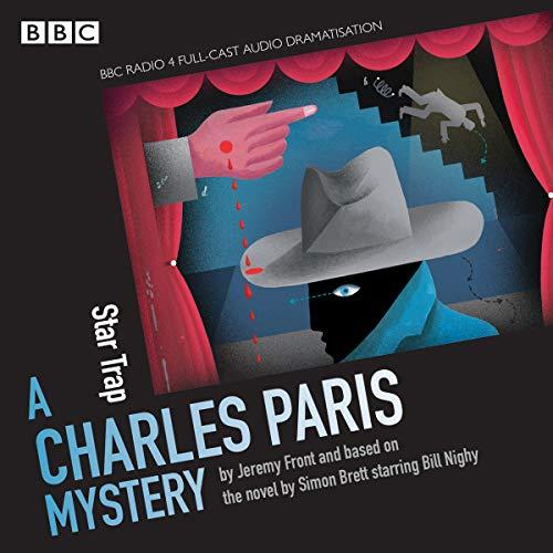 Charles Paris: Startrap: A BBC Radio 4 Full-Cast Dramatisation