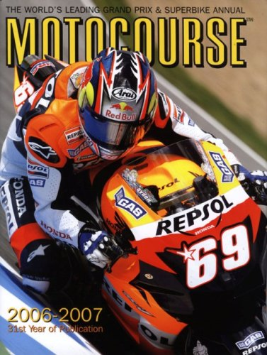 Motocourse 2006-2007: The World's Leading Grand Prix & Superbike Annual