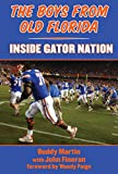 The Boys from Old Florida: Inside Gator Nation (English Edition)