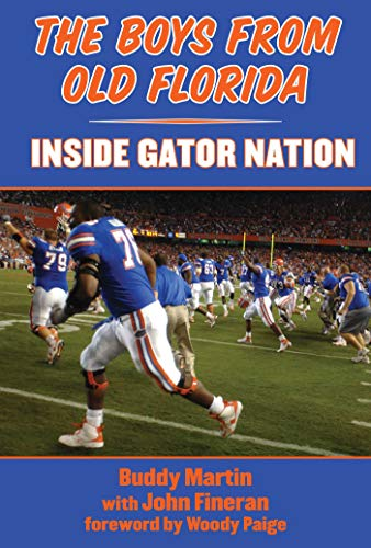 The Boys from Old Florida: Inside Gator Nation