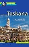 Toskana Reiseführer Michael Müller Verlag: Individuell reisen mit vielen praktischen Tipps (MM-Reisen)