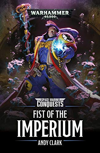Price comparison product image Space Marine Conquests: Fist of the Imperium (Warhammer 40