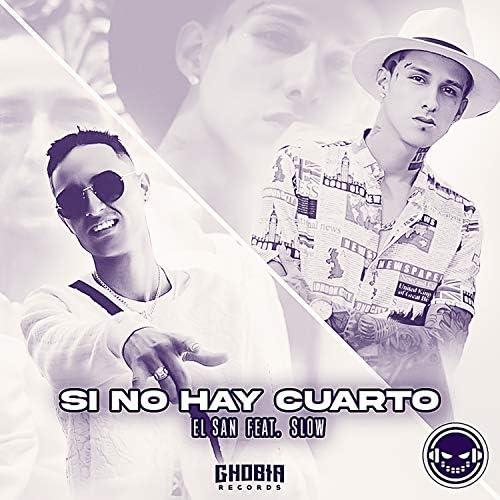 El San & Ghobia feat. Slow