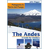 Patagonia: The Andes, a Guide For Climbers (English Edition)