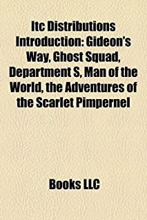 Itc Distributions Introduction: Gideon's Way, Ghost Squad, Department S, Man of the World, the Adventures of the Scarlet P...