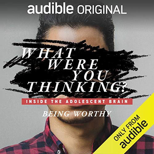 Ep. 2: Being Worthy audiobook cover art