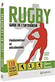 Rugby - Guide de l'Entraineur - Fondamentaux et Entrainement